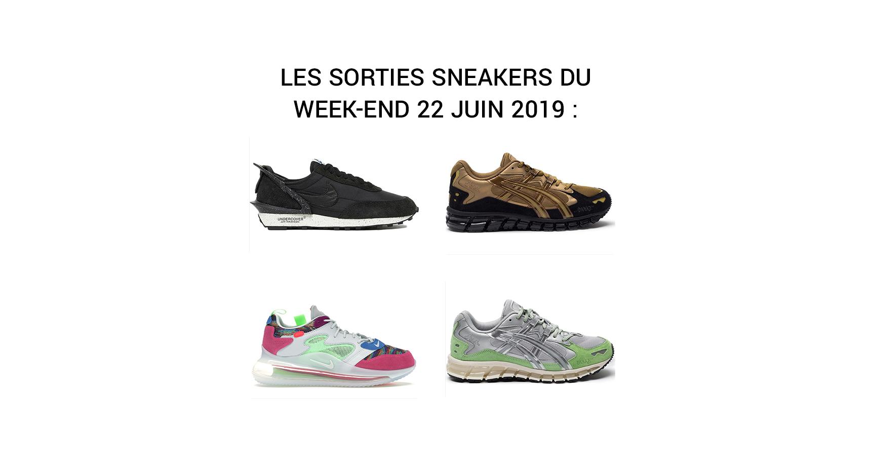 Sneakers : les sorties à venir du week end 22 Juin 2019