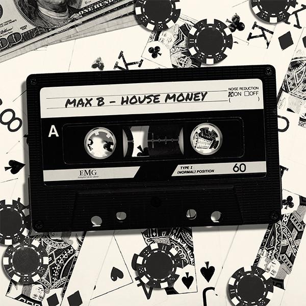 Couverture album Max B House Money